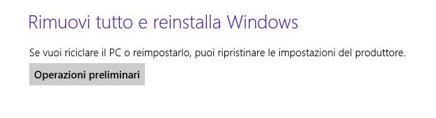 Windows 8 - Reinstalla Windows eliminando i file