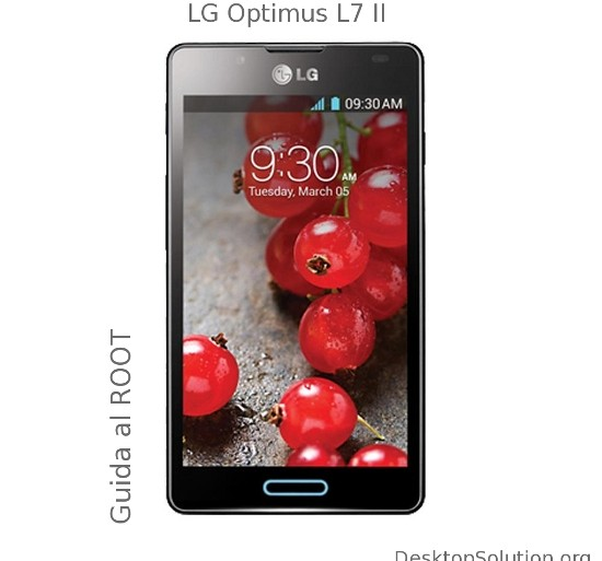 [GUIDA] Permessi di Root su LG Optimus L7 II P710