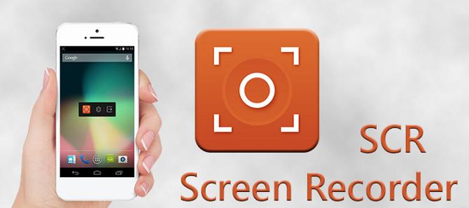 [DOWNLOAD] SCR Screen Recorder Pro 0.14.1 APK