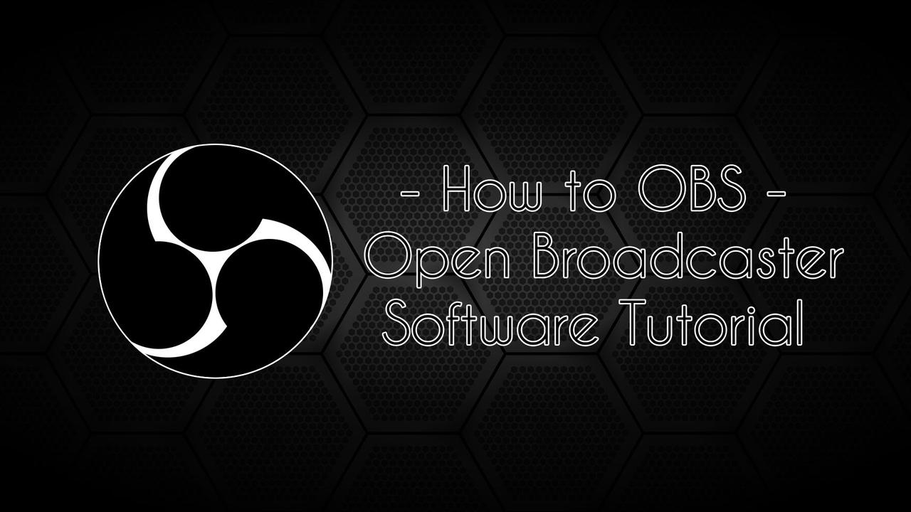 How-to-OBS-Open-Broadcaster-Software