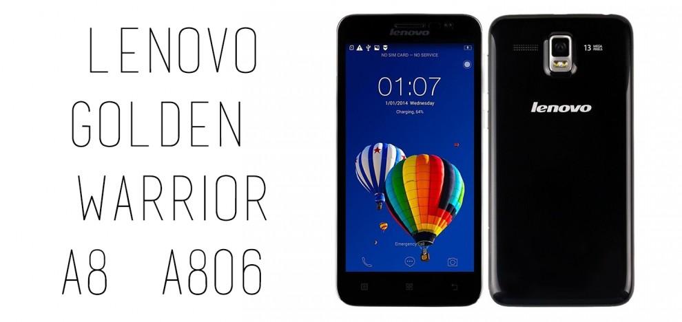 Lenovo - Golden Warrior A8 (A806)