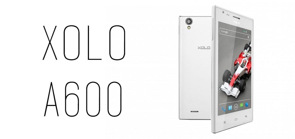 Xolo - A600