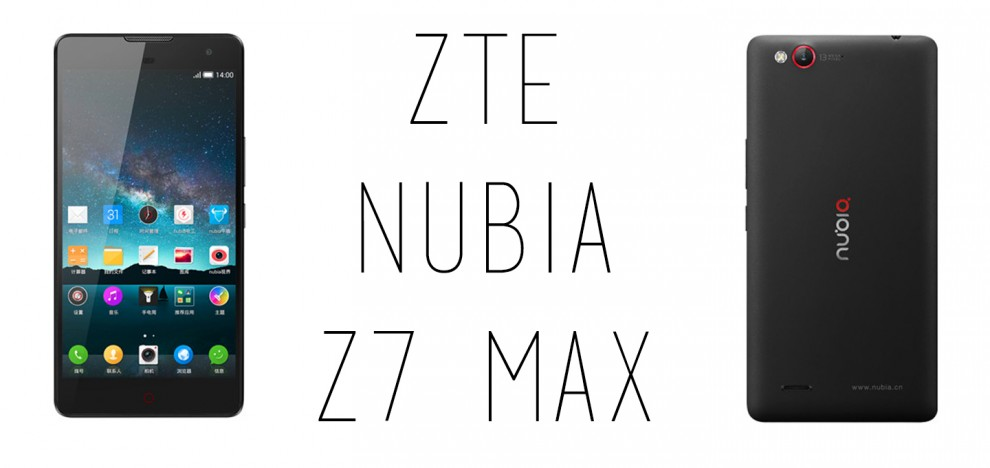 ZTE - Nubia Z7 Max