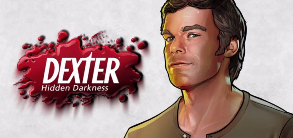 Dexter - Hidden Darkness