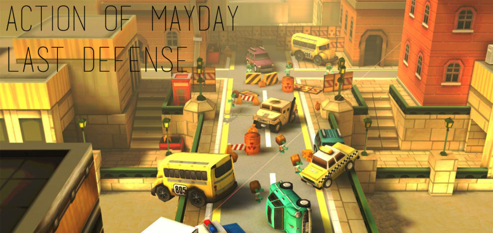 Action of Mayday - Last Defense