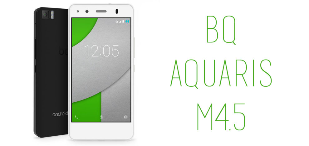 BQ - Aquaris M4.5