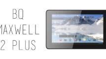 BQ - Maxwell 2 Plus