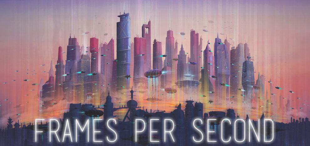 Frames Per Second - FPS