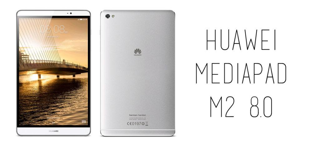 Huawei - Mediapad M2 8.0