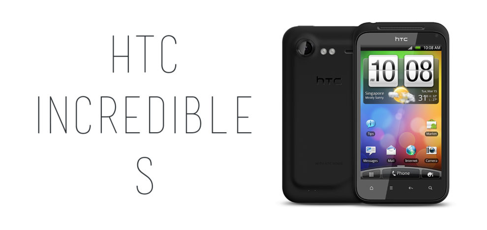 HTC - Incredible S