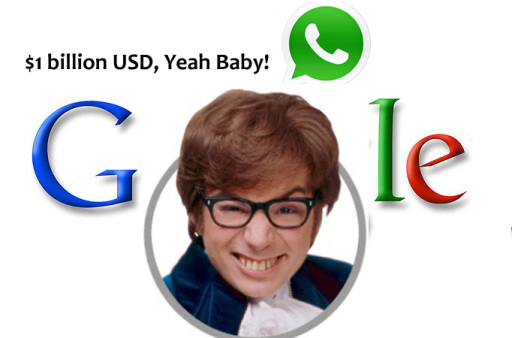 Google - WhatsApp - 1$ billion USD